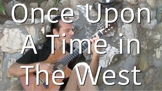 Once Upon A Time in the West - Michael Marc - Acoustic Solo Guitar