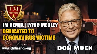 #IM Media | Dedication, Coronavirus Victims | Don Moen Medley #4