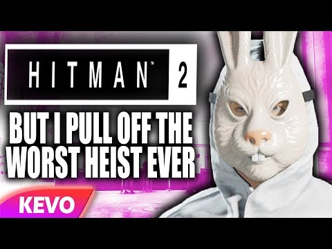 Hitman but I pull off the worst heist ever from YouTube · Duration:  16 minutes 4 seconds