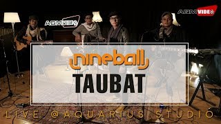 Nineball - Taubat | Live @Aquarius Studio