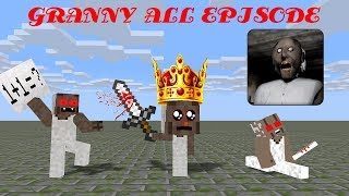 Monster School: GRANNY HORROR CHALLENGE ALL EPISODE - Minecraft Animation