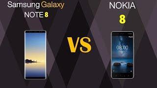 Samsung Galaxy Note 8 VS Nokia 8