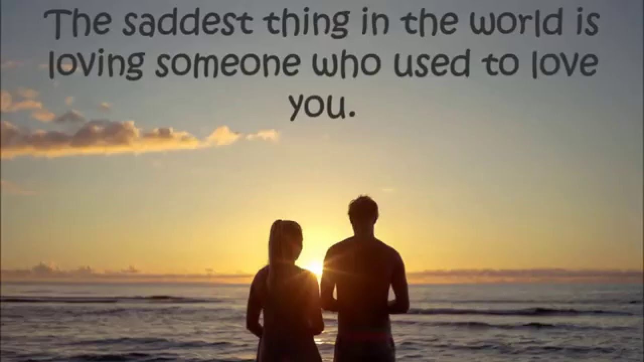 Sad Love Quotes Relationship Quotes That Will Make You Emotional