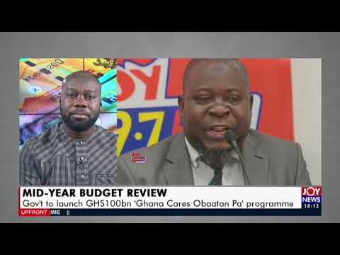 Mid-Year Budget Review - UPfront on Joy News (23-7-20)