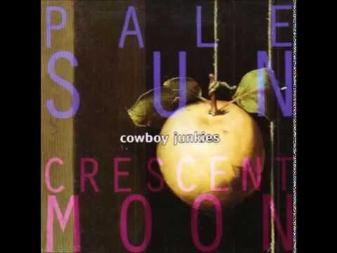 Cowboy Junkies  - Anniversary Song