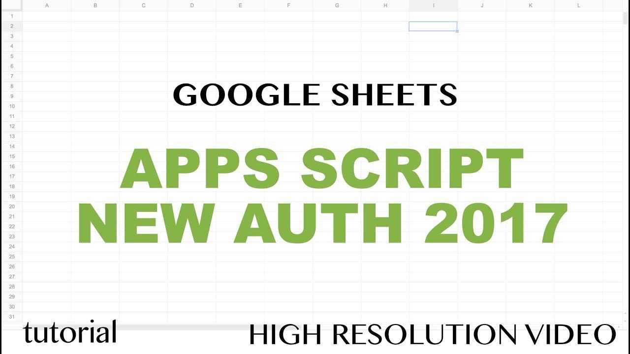 Google sheets apps script new authorization steps 2017 tutorial google sheets apps script new authorization steps 2017 tutorial part 8 baditri Image collections