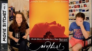 mother! | Movie Review | MovieBitches Ep 164