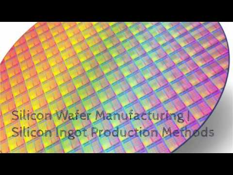 Silicon Wafer Manufacturing   Silicon Ingot Production Methods