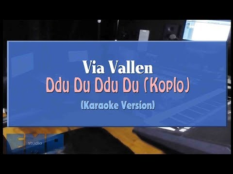 Via Vallen - Ddu Du Ddu Du (KARAOKE TANPA VOCAL)