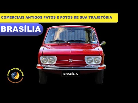 BRASÍLIA: Comerciais Antigos Fatos e Fotos de Sua Trajetória