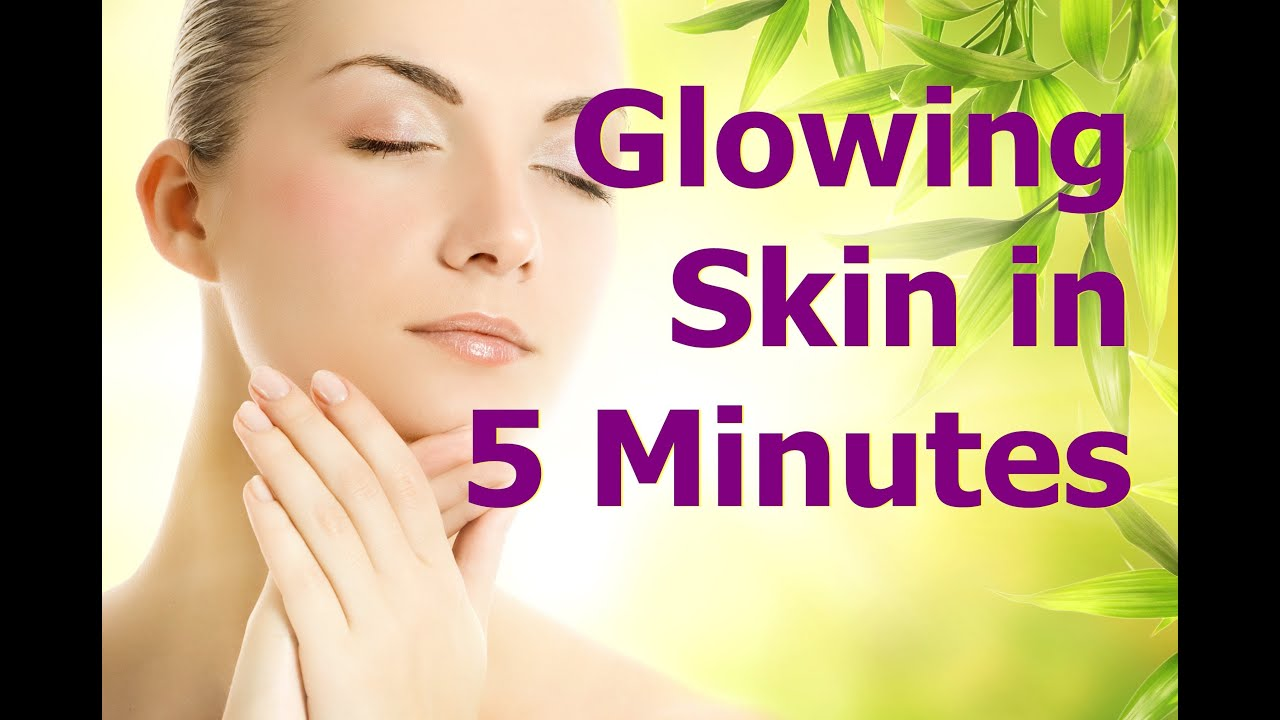 To Get Glowing Skin Naturally