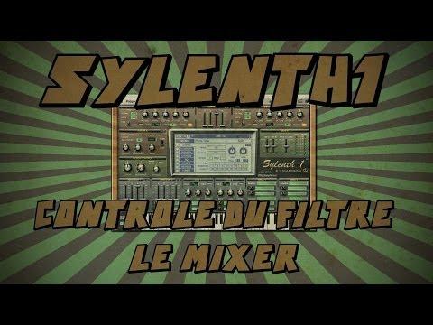 Sylenth1 #8: Contrôle du filtre et Mixer