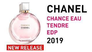 Chanel Chance Eau Tendre EDP New Fragrance for Women 2019