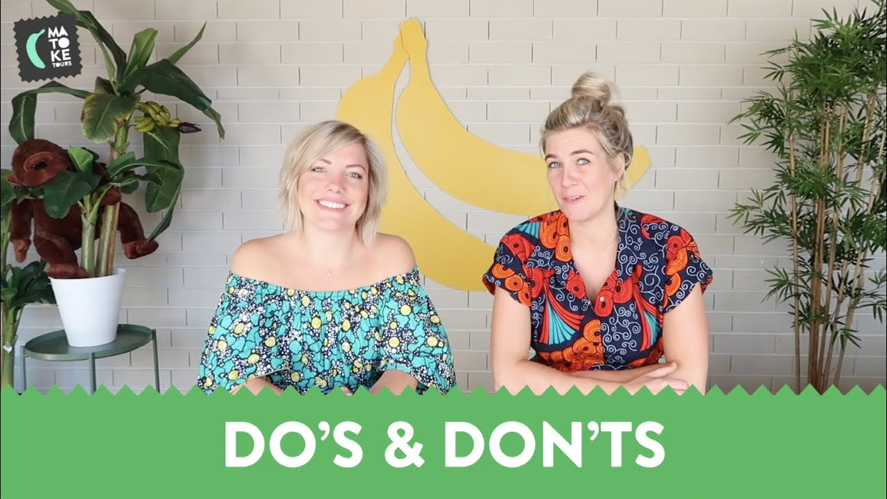 Let's Go Bananas: Do's and Don'ts