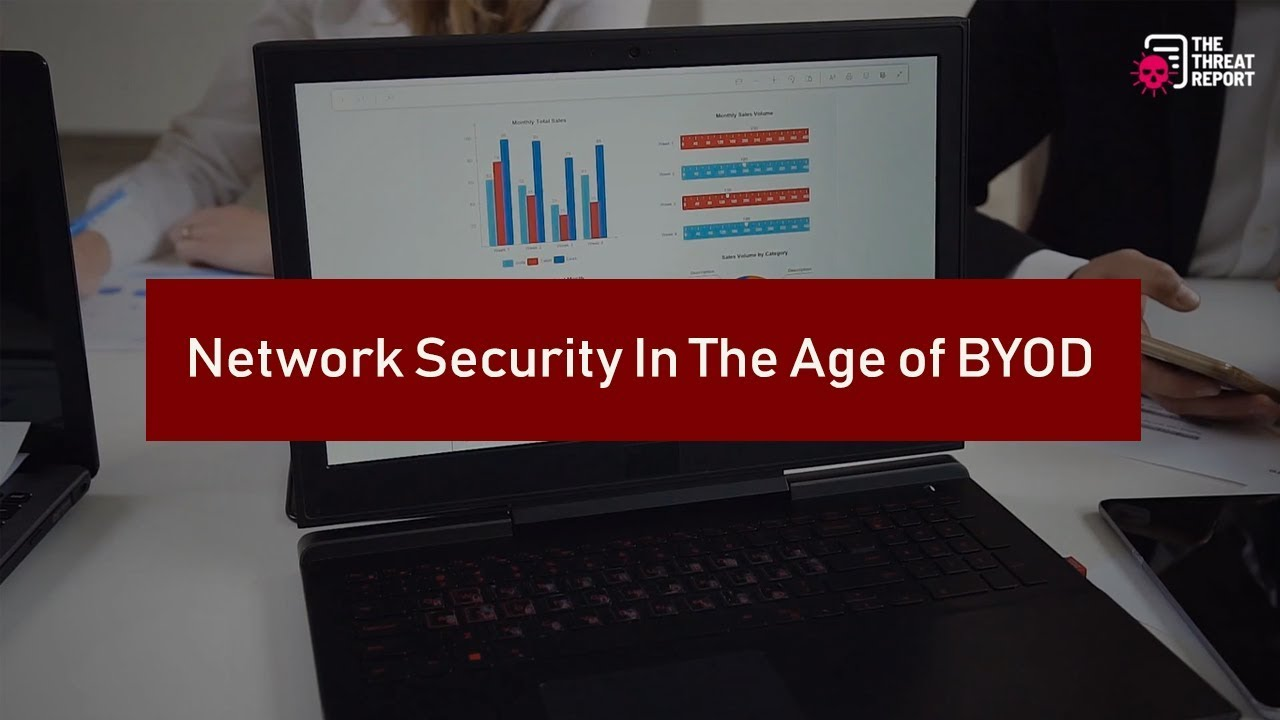 Network Security in the Age of BYOD