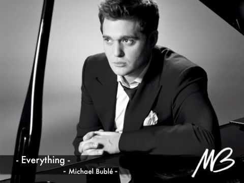 Everything w/ Lyrics - Michael Bublé