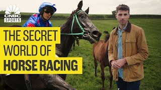 The secret world of horse racing | CNBC Sports