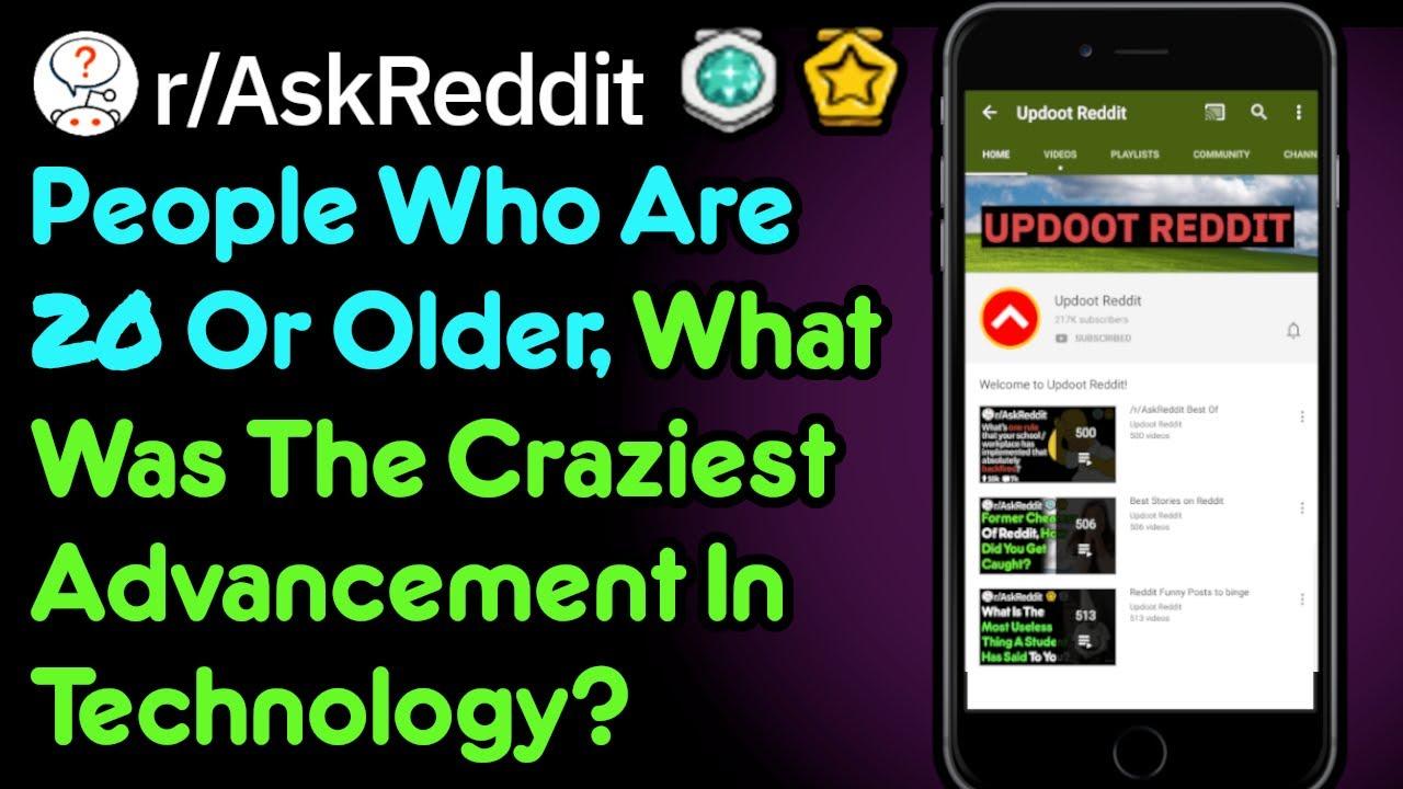 Technology Advances So Fast ????????(r/AskReddit)
