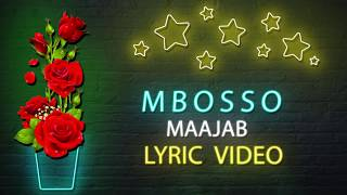 Mbosso - Maajab (Lyric Video) Sms SKIZA 8546310 to 811