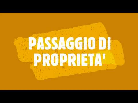 passaggio di proprieta'<br><br>Video informati...