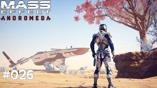 MASS EFFECT ANDROMEDA #026 - Noch viel zu tun - Let's Play Mass Effect Andromeda Deutsch / German