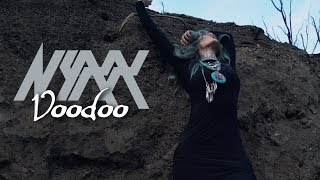 Nyxx - Voodoo (feat. Aesthetic Perfection) (Official)