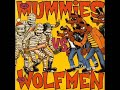 "The Mummies Vs The Wolfmen 7"""