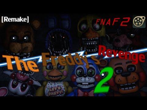 The Freddy's Revenge 2 (Remake) [SFM FNAF2]