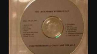 Keith Sweat - Something Is Everything (unreleased 2003)