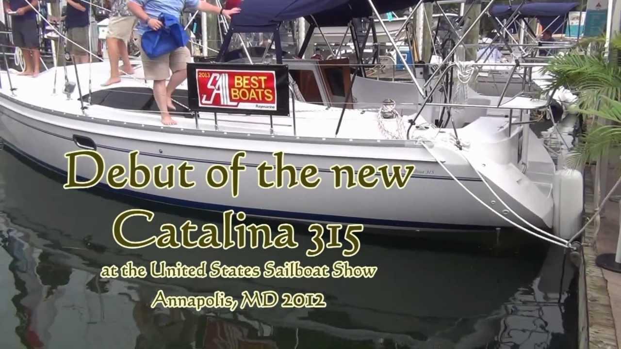 New Catalina315 Debut at Annapolis Boat Show
