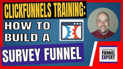 ClickFunnels Training -  How to Build a Survey Funnel