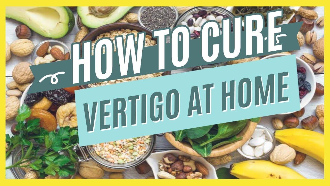 How To Cure Vertigo At Home Some Natural Remedies To Treat Vertigo At Home