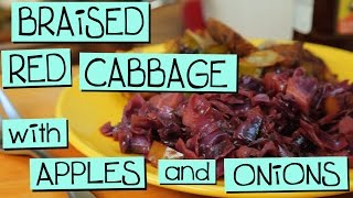Braised Red Cabbage With Apples And Onions
