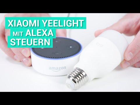 Xiaomi Yeelight E27 Lampe Mit Amazon Alexa Steuern So Geht S Youtube