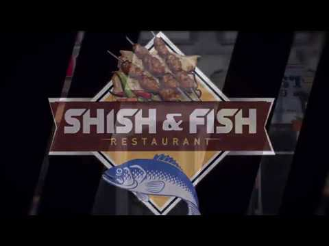 Shish & Fish Restaurant