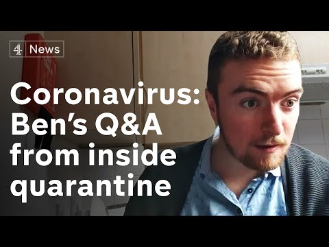 Coronavirus: Ben Answers Your Questions About Life In Quarantine