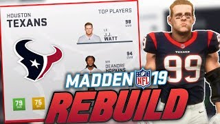 Houston Texans Rebuild | Madden 19 Franchise Rebuild