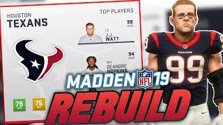 Houston Texans Rebuild   Madden 19 Franchise Rebuild