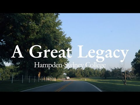 A Great Legacy | Hampden-Sydney College, Matriculation 2018