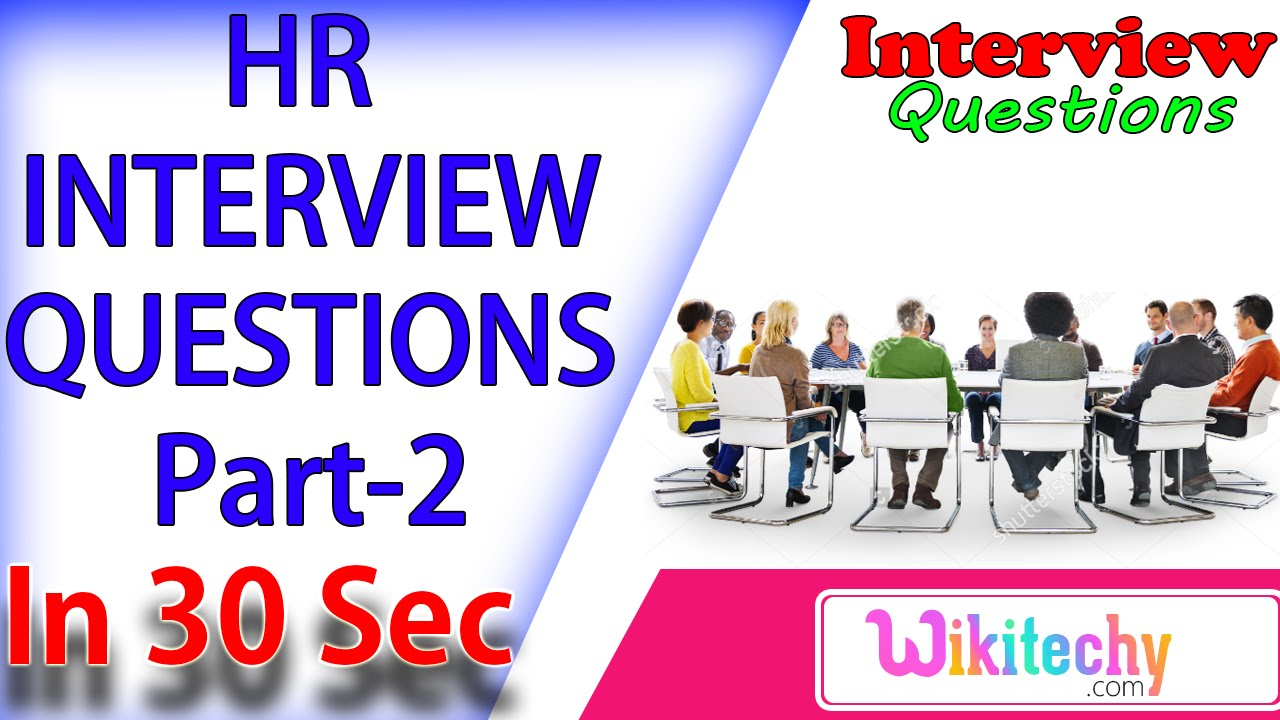 why you consider yourself suitable for this position 2 hr interview questions and answers