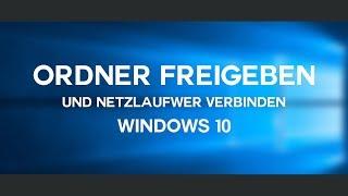 Ordner freigeben und Netzlaufwerk verbinden | Windows 10 [FULL HD]