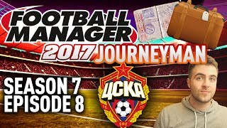 JOURNEYMAN FM SAVE! | THE CUP FINAL!! - EPISODE 8 - S7 | FOOTBALL MANAGER 17 - FM17 SAVE!