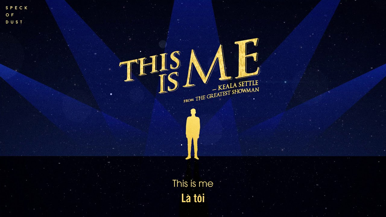 VIETSUB] This Is Me (from The Greatest Showman Soundtrack) - YouTube