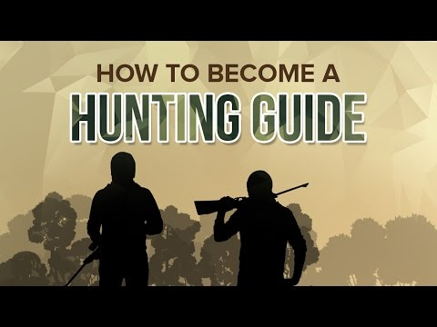 How to Become a Professional Hunting Guide - When you do what you love, it's not work!