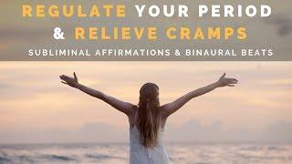 MENSTRUAL REGULATION SUBLIMINAL | Regulate Your Period & Rel...