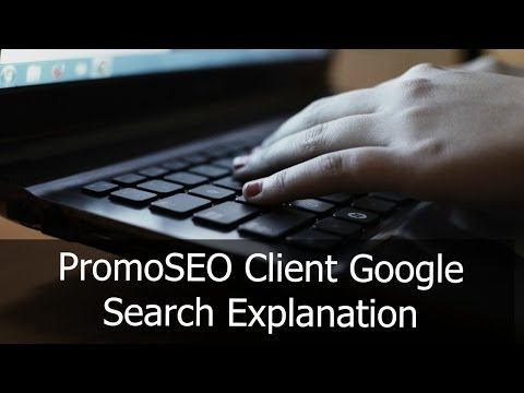 PromoSEO Client Google Search Explanation