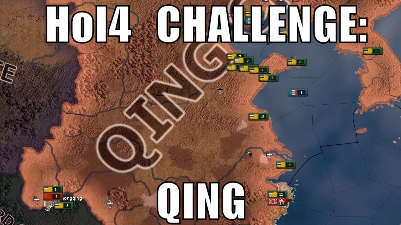 Hearts of Iron 4 Challenge: Qing (Waking the Tiger)