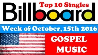 Billboard Top 10 Gospel Singles | USA | October, 15 2016 | ChartExpress