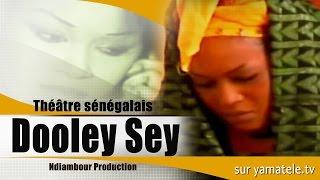 Dooley Sey - Théâtre Sénégalais