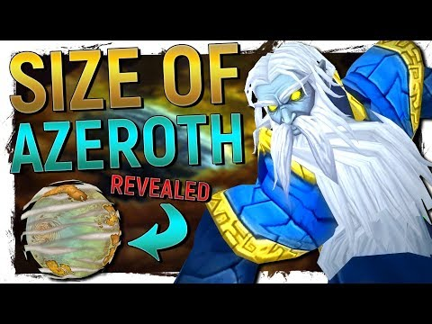 The True Size Of Azeroth, THE PLANET, Revealed! - World Of Warcraft